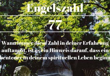 Engelszahl 77 und ihre Bedeutung-Warum siehst du 77