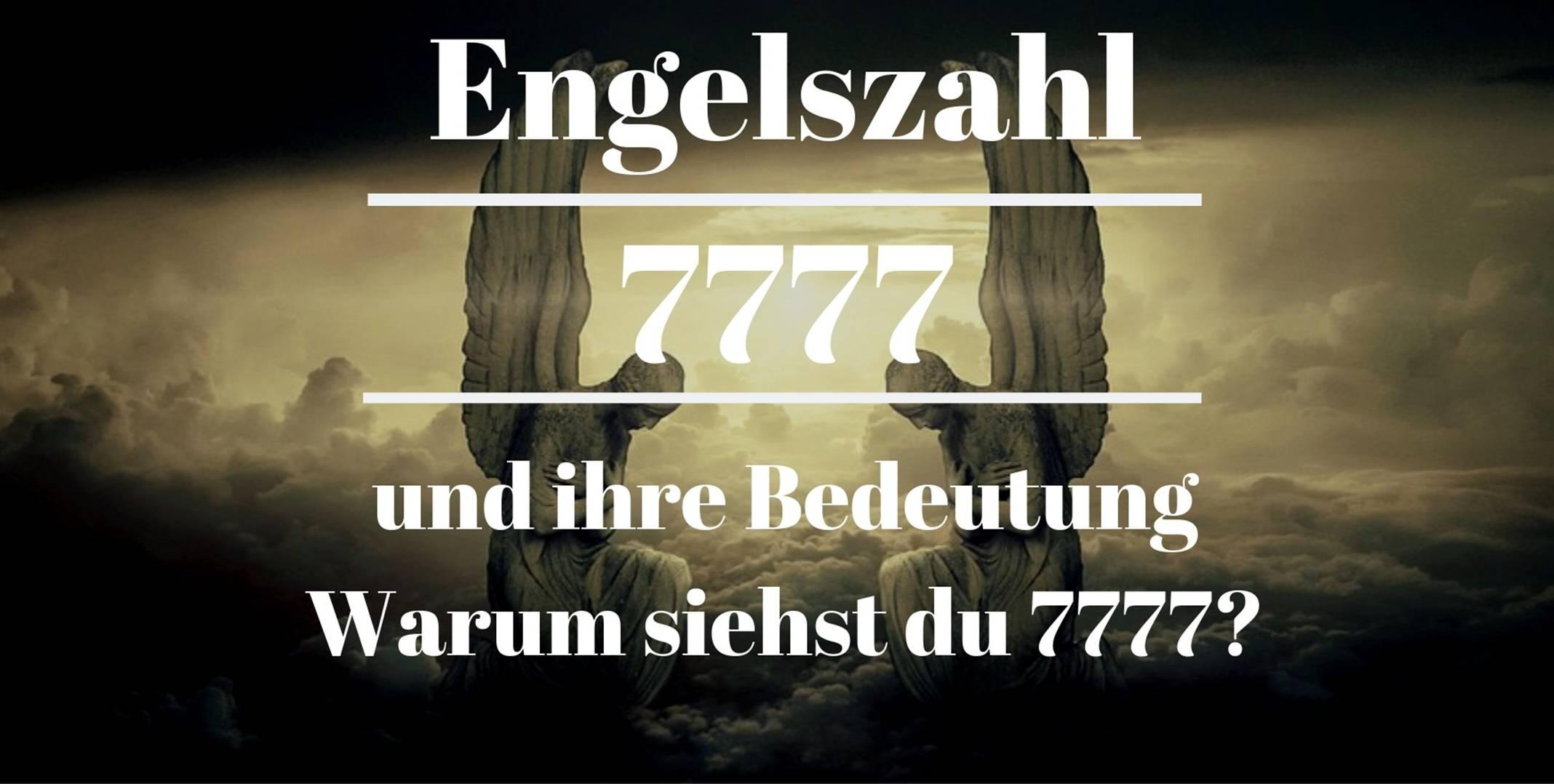 Engelszahl 7777 und ihre Bedeutung – Warum siehst du 7777?