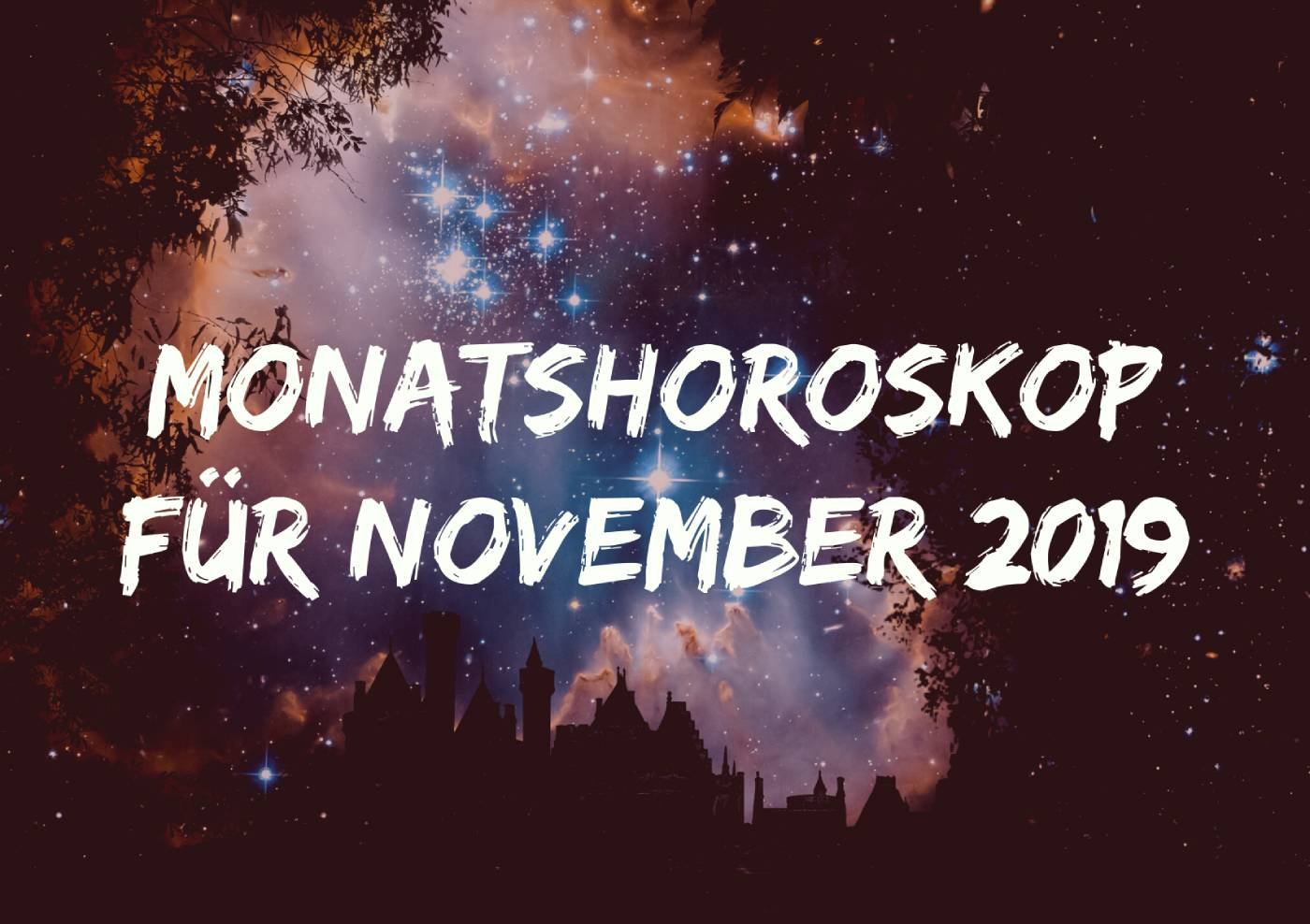 Monatshoroskop für November 2019