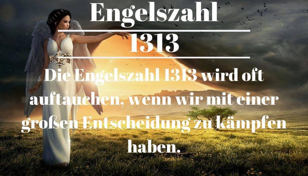 Engelszahl 1313 und ihre Bedeutung – Warum siehst du 1313?