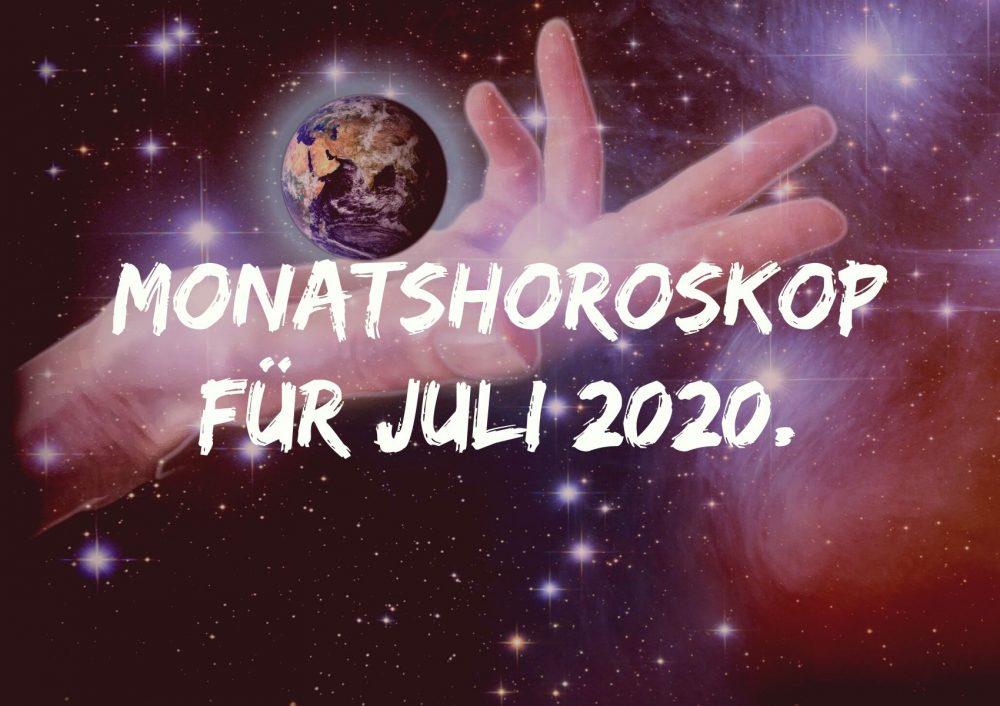 Monatshoroskop für Juli 2020.