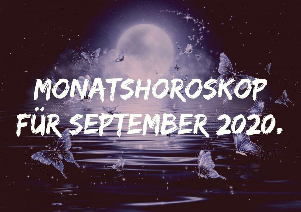 Monatshoroskop für September 2020.