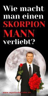 Skorpion-Mann verliebt: Die ultimative und brutale Wahrheit